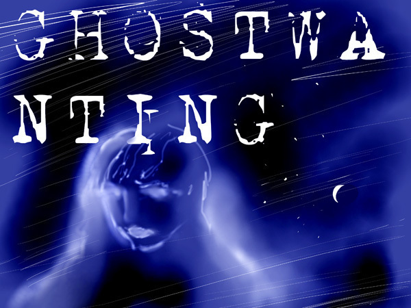 GHOSTWANTING