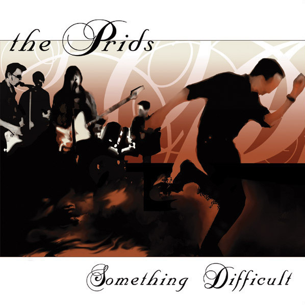 The Prids: Something Difficult